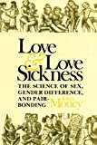 Love and Love Sickness, Money, John