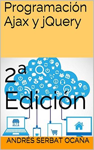 Programación Ajax y jQuery: 2ª Edición