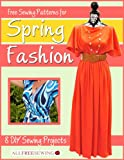 Free Sewing Patterns for Spring Fashion:  8 DIY Sewing Projects (English Edition)