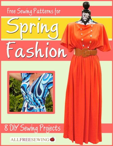 Free Kindle Book : Free Sewing Patterns for Spring Fashion:  8 DIY Sewing Projects