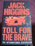 Toll for the Brave (0007127251) by Higgins, Jack