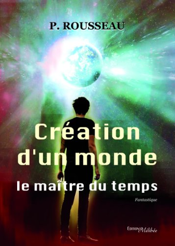 creation-dun-monde-le-maitre-du-temps