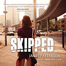Skipped Audiobook by Janci Patterson Narrated by Madonna Lucey