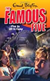 Enid Blyton Famous Five: 7: Five Go Off To Camp