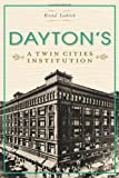 img - for Dayton's:: A Twin Cities Institution (Landmark Department Stores) (Landmarks) book / textbook / text book
