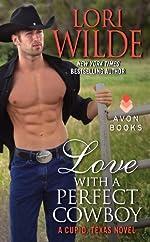 Love With a Perfect Cowboy: A Cupid, Texas Novel