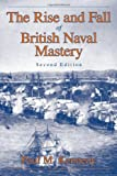 The Rise and Fall of British Naval Mastery (0948660015) by Kennedy, Paul M.