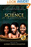 The Science of Transitioning:: A Comp...