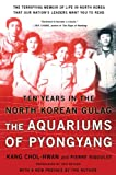 img - for The Aquariums of Pyongyang: Ten Years in the North Korean Gulag book / textbook / text book