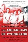 The Aquariums of Pyongyang: Ten Years...