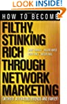 How to Become Filthy, Stinking Rich T...