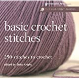 Basic Crochet Stitches: 250 Stitches to Crochet (Harmony Guides)