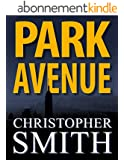 Park Avenue (Book Six in the Fifth Avenue Series) (English Edition)