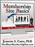 Membership Site Basics: What You Need...