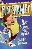 Stanley Flat Again (0064421732) by Brown, Jeff