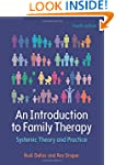 An Introduction To Family Therapy: Sy...