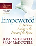 Empowered--Experience Living in the Power of the Spirit (The Unshakable Truth® Journey Growth Guides) (0736943471) by McDowell, Josh
