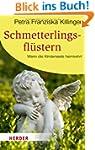 Schmetterlingsfl�stern: Wenn die Kind...