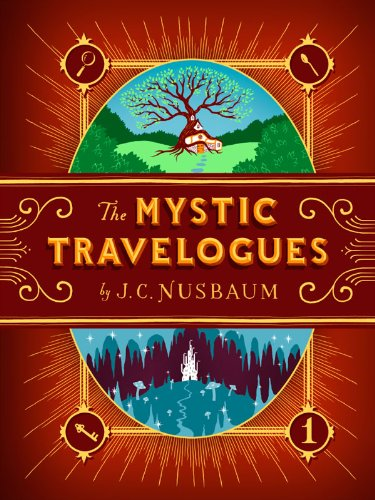 The Mystic Travelogues (Volume 1)
