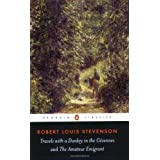 Travels with a Donkey in the C�vennes and the Amateur Emigrant (Penguin Classics)by Robert Louis Stevenson