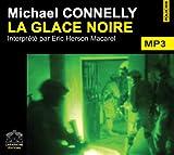 echange, troc Connelly/Michael - La glace noire/1 CDMP3/Texte intégral