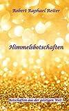 img - for Himmelsbotschaften (German Edition) book / textbook / text book