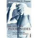 """Die Welt des Parmenides: Der Ursprung des europ�ischen Denkensvon """"Arne F. Petersen"""""""