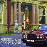 Denny Laine Reborn..Again