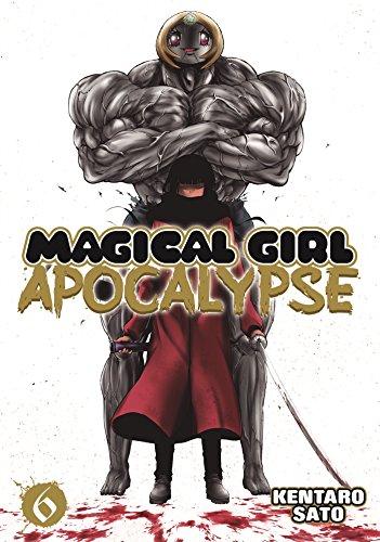 Magical Girl Apocalypse Vol. 6 [Sato, Kentaro] (Tapa Blanda)