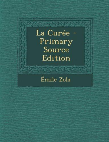 La Curee - Primary Source Edition
