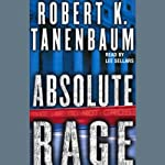 Absolute Rage (       ABRIDGED) by Robert K. Tanenbaum Narrated by Lee Sellars
