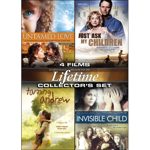Lifetime Collectors Set (Untamed Love Just Ask My Children Taming Andrew Invisible Child)