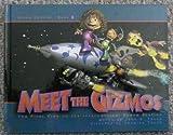 Meet the Gizmos