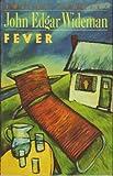 Fever (0805011846) by Wideman, John Edgar
