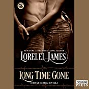 Long Time Gone: Rough Riders, Book 16.5 | Lorelei James