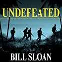 Undefeated: America's Heroic Fight for Bataan and Corregidor (       UNABRIDGED) by Bill Sloan Narrated by Michael Prichard