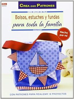 Bolsos, estuches y fundas para toda la familia (Spanish) Perfect