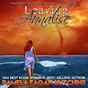 Leaving Annalise: Katie and Annalise, Volume 2 | Pamela Fagan Hutchins