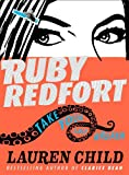 Lauren Child Take Your Last Breath (Ruby Redfort, Book 2)