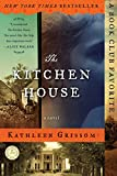 The Kitchen House: A Novel