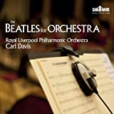 Davis: The Beatles For Orchestra Royal Liverpool Philharmonic Orchestra