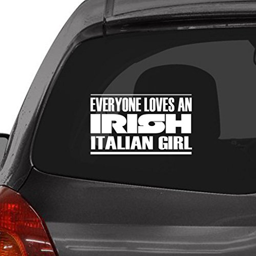 Tag Xpress EVERYONE LOVES AN IRISH ITALIAN GIRL Car Laptop Wall Sticker (Italian Girl Sticker compare prices)