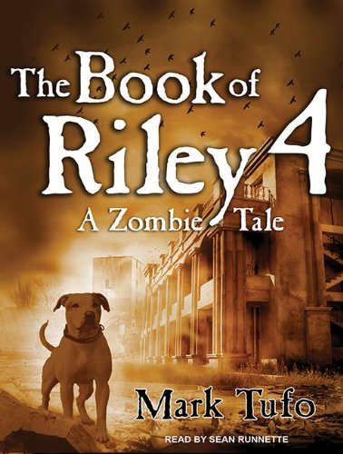 The Book of Riley Part 4 - Mark Tufo
