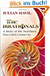 Irrationals: A Story of the Numbers Y...