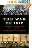 The War of 1812: A Forgotten Conflict, Bicentennial Edition