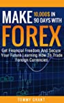 Make 10,000$ In 90 Days With Forex: G...