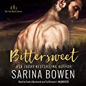 Bittersweet: The True North Series, Book 1 Audiobook by Sarina Bowen Narrated by Saskia Maarleveld, Tad Branson