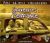 echange, troc François Bertin - Souvenirs d'enfance : des objets racontent...