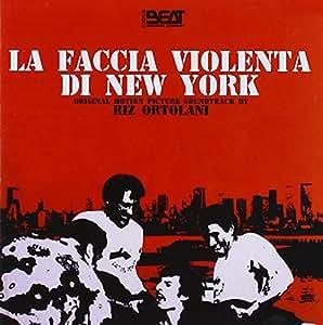 Various Artists - La Faccia Violenta Di New York - Amazon.com Music