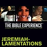 Jeremiah - Lamentations: The Bible Experience | Inspired By Media Group